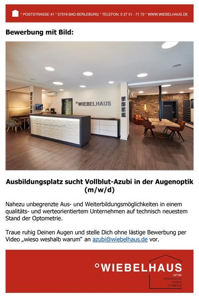 Wiebelhaus Ausbildungsplatz sucht Vollblut Azubi in der Augenoptik